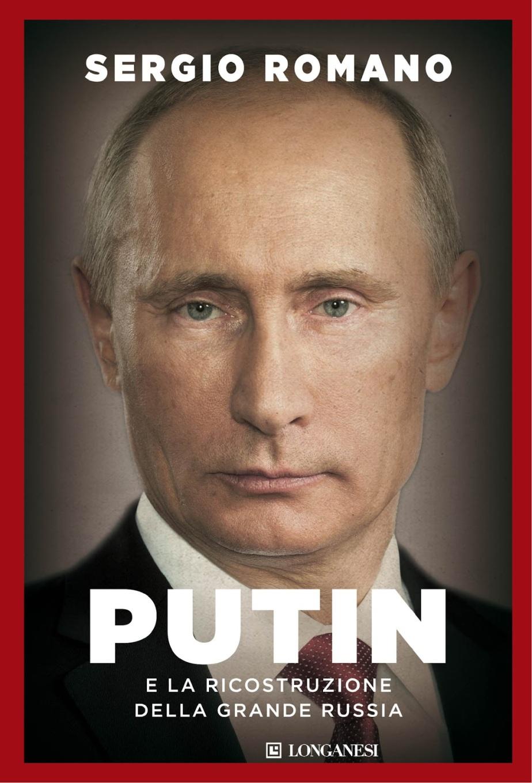 putin-e-la-ricostruzione-della-grande-russia